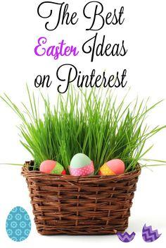 The Best Easter Ideas On Pinterest
