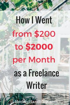 How I Went from $200 to $2000 per Month as a Freelance Writer
