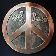 Be Peace. Keep the Peace.