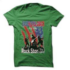 Basketball coach Rock... Rock Time ... Cool Job Shirt ! - #women #cool shirts…