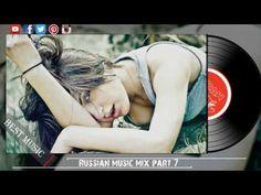 Russian Music Mix part 7