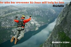overcome your fears and be free!
