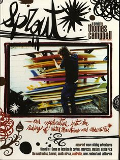 the official website for the surf films of thomas campbell Monica Rose, Surf Movies, Vintage Surfboards, Adventure Film, East Indies, Surf Art, Mind Body Soul, Surfs Up, Various Artists