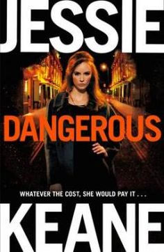 No one uncovers the underworld like Jessie Keane.