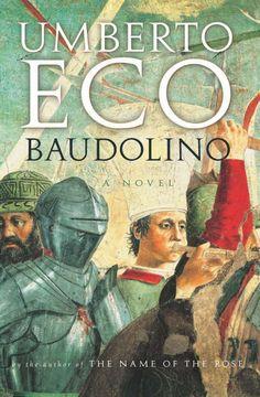 .las aventuras de un joven llamado Baudolino en el mundo conocido y mítico cristiano del siglo XII
