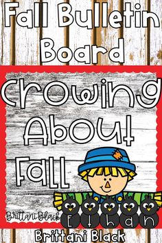 This Crowing About Fall Bulletin Board set is so much fun for students that are learning about scarecrows.  This lesson kit includes a scarecrow boy and girl topper, bulletin board letters and writing paper and crows for making a name craft.  Students will color, cut and glue to strengthen fine motor skills.  This lesson makes a wonderful display for bulletin boards, hallways and classroom doors. Bulletin Board Letters, Fall Bulletin Boards, Scarecrow Crafts, Scarecrows, Name Crafts, Black Bee, Writing Paper, Fine Motor Skills, Hallways