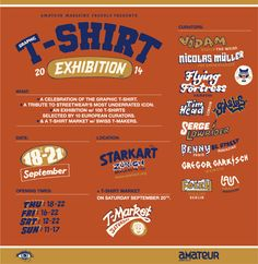 T-RIBUTE is an exhibition celebrating the T-shirt and an homage to contemporary T-shirt graphics. Organized by Amateur Magazine, the exhibition is taking place from September 18th to 21st at the Starkart Exhibitions in Zurich, Switzerland where 100 T-shirts, selected by 10 European T-shirt aficionados, will be on display. Zurich, Exhibitions, Switzerland, The Selection, 18th, September, Events, Display, Graphics