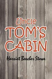Uncle toms cabin essay