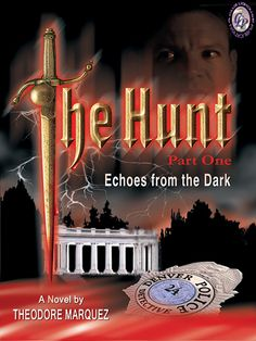 THE HUNT BOOK I: ECHOES FROM THE DARK by Theodore Marquez    A killer known as 'The Butcher', is terrorizing Denver. His targets are thought to be Hispanic-white, gay couples in the beginning… That was until Jack Webber a single white man shows up butchered like the others...    Buy here;    http://www.clublighthousepublishing.com/productpage.asp?bNumb=263