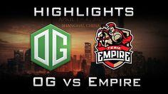 OG vs Empire DAC 2017 Highlights Dota 2