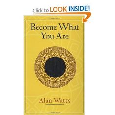 I am a fan of Alan Watts; and this is a decent book to read.