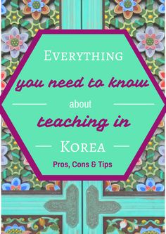 Ever wanted to teach in Korea but the research seems overwhelming? Here's a guide for everything you need to know to start your journey teaching abroad!