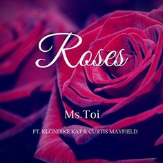 Roses (feat. Curtis Mayfield & Klondike Kat) G.O Entertai... https://www.amazon.com/dp/B01N4JFPJN/ref=cm_sw_r_pi_dp_x_-tfDybR9TP0AY
