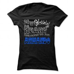 MY HEART BELONGS TO ARMANDO - COOL T-SHIRT !!! T-SHIRTS, HOODIES (19$ ==►►Click To Shopping Now) #my #heart #belongs #to #armando #- #cool #t-shirt #!!! #Sunfrog #SunfrogTshirts #Sunfrogshirts #shirts #tshirt #hoodie #sweatshirt #fashion #style