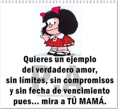 Mom you're the best 😘😍 Mom Quotes, Quotes About God, Funny Quotes, Life Quotes, Mafalda Quotes, Quotes En Espanol, Inspirational Phrases, Try To Remember, Prayer Board