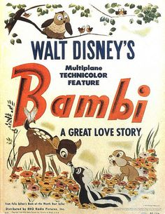 The animated film Bambi was produced by Walt Disney and ws based on the book Bambie, A Life in the Woods by Felix Salten of Austria. The film was released Vintage Disney Posters, Disney Movie Posters, Film Disney, Vintage Disneyland, Disney Love, Disney Magic, Bambi Disney, Film Posters, Disney Sketch