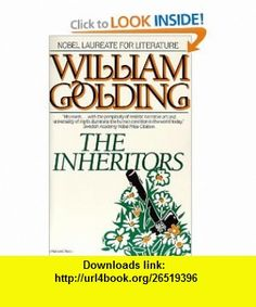 The Inheritors (Harvest Book) William Golding , ISBN-10: 0156443791  ,  , ASIN: B002ECEU76 , tutorials , pdf , ebook , torrent , downloads , rapidshare , filesonic , hotfile , megaupload , fileserve