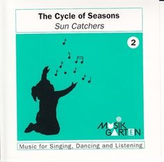 The Cycle of Seasons: Sun Catchers, Disc 2 by Musik Garten