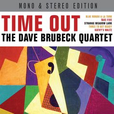 The Dave Brubeck Quartet - Time Out - Mono & Stereo Edition (Not Now Music) [Full Album]