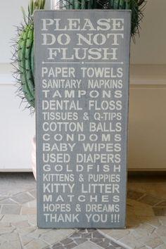 Bathroom Sign Septic System - Do Not Flush Hopes & Dreams ...