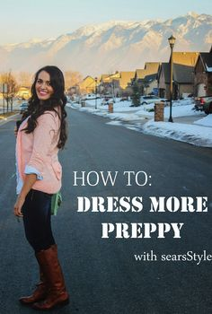 Spring Fashion: How to Dress More Preppy with searsStyle by Dearest Lou #ThisisStyle #shop #cbias