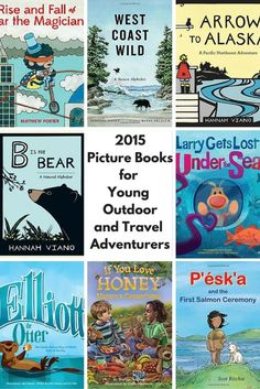 2015 Picture Books for Young Outdoor and Travel Adventurers - wildtalesof.com