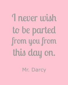 Make Life Lovely: Mr. Darcy Pride and Prejudice Free Printable Quotes