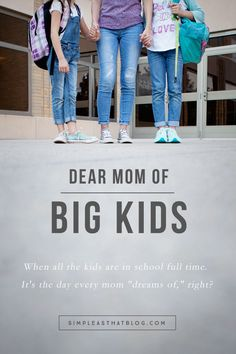 "Dear Moms of Big Kids: ""This is the challenge of motherhood: moving from one…"
