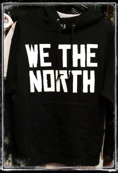 f5475c941 Now available at www.416shirtkings.com ! Get your We The North Hoodie !