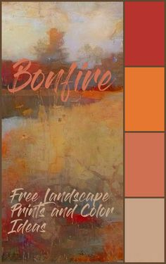 Bonfire Color Design Ideas and Wall Art by Don Berg - Add a bit of warm color to your home. Download free digital paintings and print them from your computer. Choose matching wall paint colors. And, find big canvas and framed wall art, throw pillows and decorative accessories in the same colors. Wall Art Sets, Framed Wall Art, Paint Palettes, Craft Paint, Wall Paint Colors, Digital Paintings, Landscape Prints, Big Canvas, Case