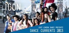 East London Dance Currents 2013 season line up and dates