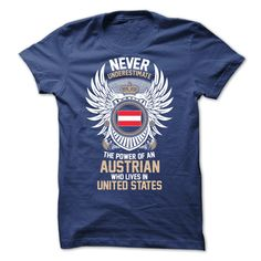 From AUSTRIA and Live in UNITED STATES T-Shirts, Hoodies, Sweaters