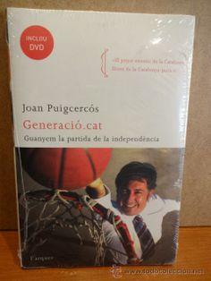 GENERACIÓ.CAT. JOAN PUIGCERCÓS. GUANYEM LA PARTIDA DE LA INDEPENDÈNCIA. INCLUYE DVD.
