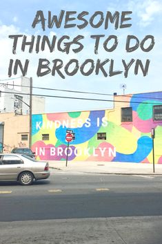 13 Awesome things to do in Brooklyn New York