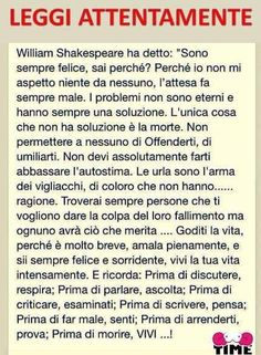 Vivere e trovar chi ti fa vivere Poema William Shakespeare, Quotes Thoughts, Life Quotes, Learning Italian, Magic Words, Lectures, Life Lessons, Decir No, Quotations