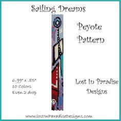 Sailing Dreams Peyote Bracelet Pattern by Lost in Paradise Designs