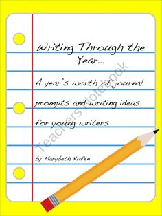 Writing Through the Year - Journal Prompts & Writing Ideas for the School Year product from Mrs-Kufen-Kindergarten on TeachersNotebook.com