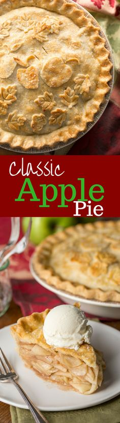 Classic Double Crust Apple Pie Recipe. #fall #Thanksgiving #desserts