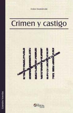 CRIMEN Y CASTIGO - Fedor Dostoievski - Grandes Novelas - Ebook gratis