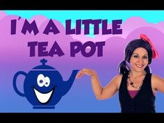 I'M A LITTLE TEAPOT, SONGS FOR KIDS ~ Tea Time with Tayla, Episode 57!
