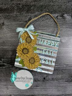 Pals Blog Hop - Fall Sunflowers - ButterDish Designs Fun Fold Cards, Folded Cards, Stampin Pretty, Stampin Up, Hand Stamped Cards, Happy Fall Y'all, Fall Cards, Space Crafts, Craft Fairs