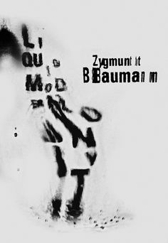 LIQUID MODERNITY - ZYGMUNT BAUMAN on Behance