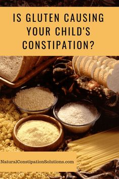 [ Is Gluten Causing Your Child's Constipation? Celiac and non-Celiac Gluten Sensitivity are common causes of constipation. Eliminating it can help to you to help your child find relief from chronic constipation Kids Constipation, Constipation Problem, Constipation Remedies, Gluten Free Deserts, Gluten Free Diet, Foods With Gluten, Dairy Free, Gluten Intolerance Symptoms, Free Diet Plans