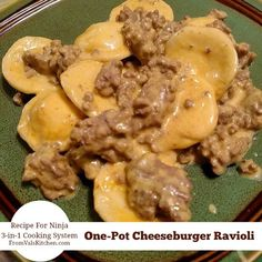 One-Pot Cheeseburger Ravioli #Recipe For Ninja 3-in-1 Cooking System