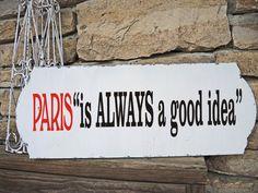 PARIS is ALWAYS a good idea Sign STENCIL por SuperiorStencils