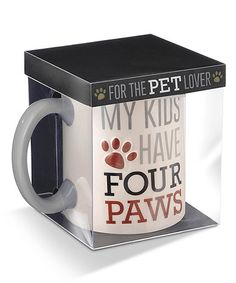 Look what I found on #zulily! 'My Kids Have Four Paws' Mug #zulilyfinds