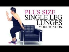 Plus size single leg lunge modification from Coach Tulin YouTube