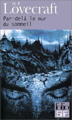 Par-delà le mur du sommeil - H.P. Lovecraft, Jacques Papy, Simone Lamblin - Amazon.fr - Livres