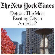 Check out this article from the The New York Times that asks if Detroit the Most Exciting City in America... We certainly think so!! http://ift.tt/2zZC2N1 @new_york_times__ #detroit #michigan #excitementinthed #welovedetroit #movetodetroit