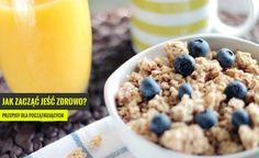 Jak zacząć zdrowe odżywianie? Proste i tanie przepisy dla początkujących.